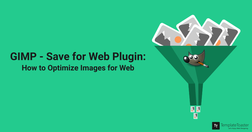 GIMP Save for Web Plugin How to Optimize Images for Web blog image